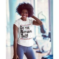 Do The Natural Thing White Tee